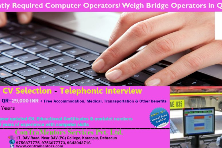 If You Are Serious For Overseas Career Then Dont Miss This Excellent Opportunity Urgent Requirement Computer Operators Weigh Bridge In